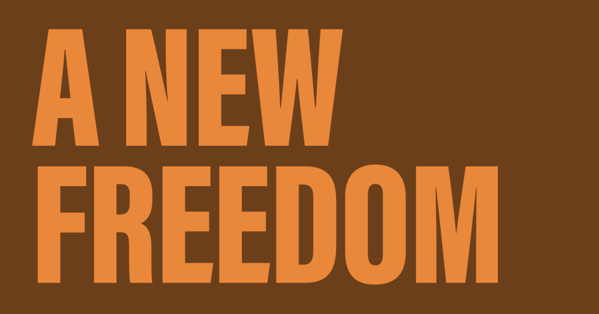 A New Freedom