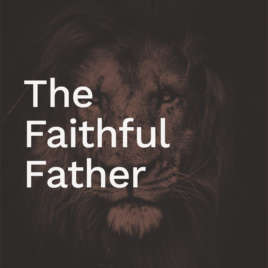 The Faithful Father