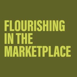 Flourishing in the Marketplace