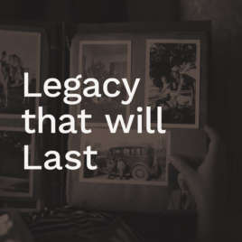Legacy that will Last