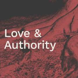 Love and Authority