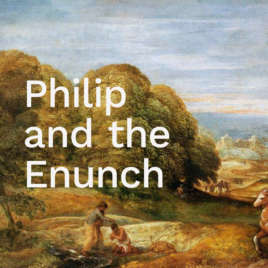 Philip and the Eunuch