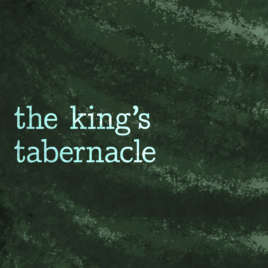 The King's Tabernacle