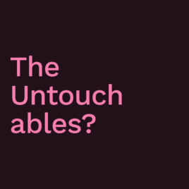 The Untouchables?