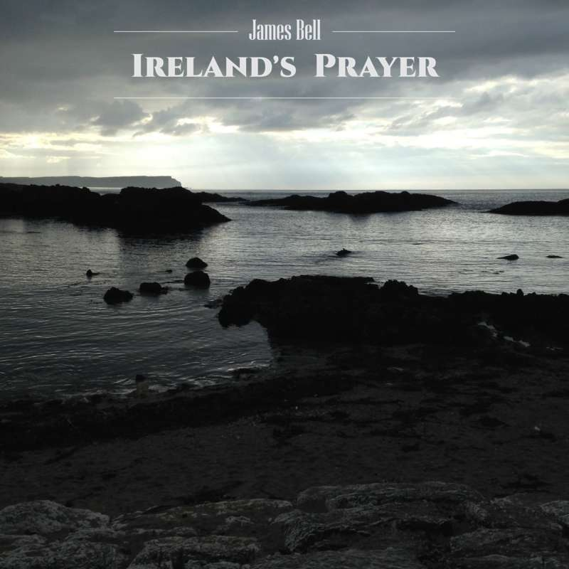 James Bell Irelands Prayer