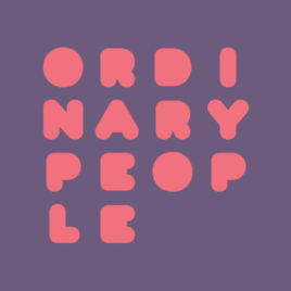 Ordinary People: A Podcast